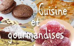 Cuisine et Gourmandises