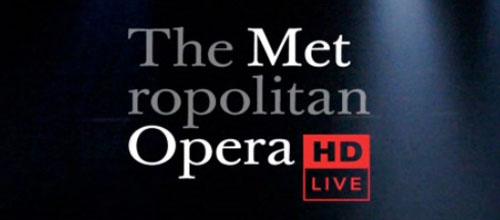 metropolitan opera hd live
